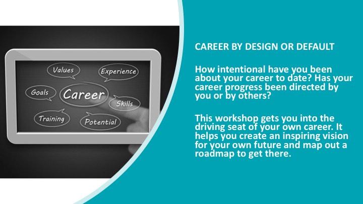 Career by Design or Default