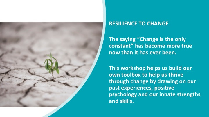 Resilience to Change