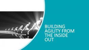 building agility